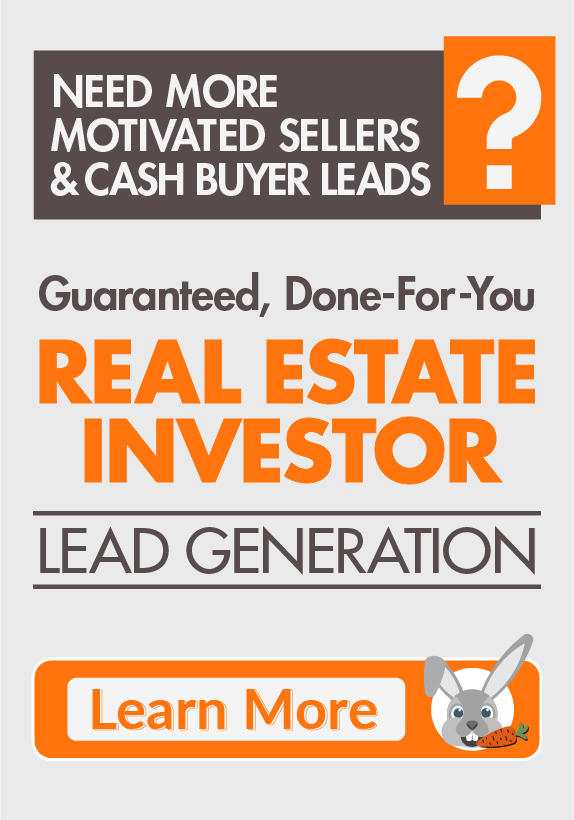 Guaranteed, Done-For-Your, Real Estate Investor Lead Generation